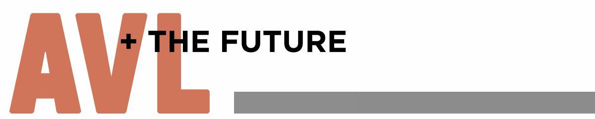 AVL + the future