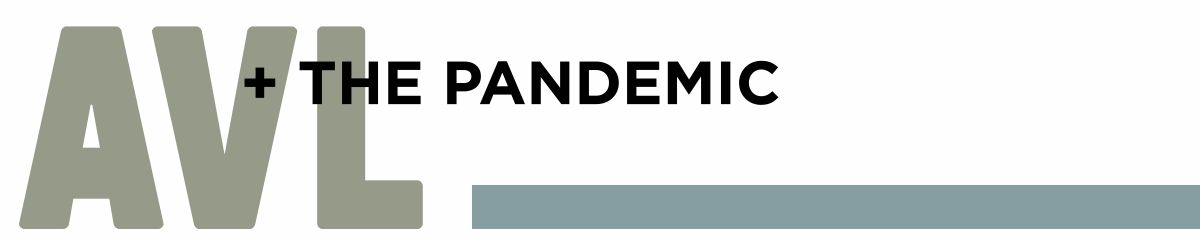 AVL + the pandemic